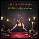 متن و ترجمه و دانلود آهنگ Rave in the Grave از AronChupa و Little Sis Nora