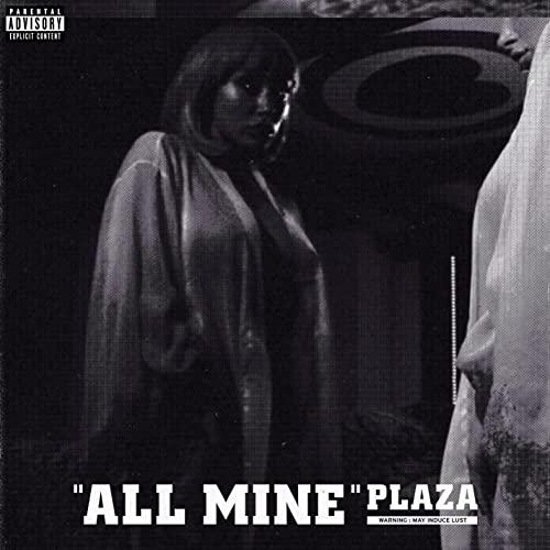متن و ترجمه دانلود آهنگ all mine از plaza(پلازا)