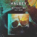 متن و ترجمه و دانلود آهنگ Without Me از هالزی (Halsey)