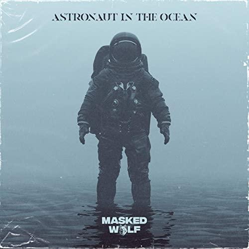 متن و ترجمه و دانلود آهنگ Astronaut In The Ocean از Masked Wolf